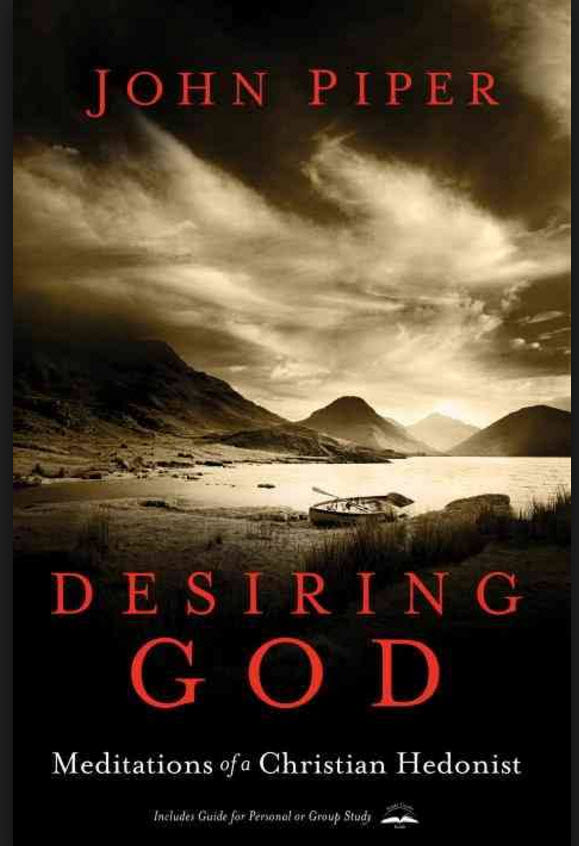 Cracking the Insidious Code: A Review of John Piper's Desiring God, Part I